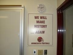 We Will Make History Again, Minnesota Gopher Football Fanfest 2007