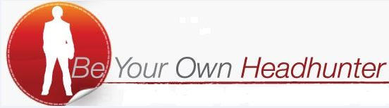 Be Your Own Headhunter, Job Search Advice, Job Search Tips