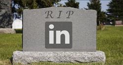 RIP Linked In