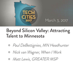 Tech Cities 2017, Paul DeBettignies, Nick van Wagner, Matt Lewis, Minnesota Tech Scene