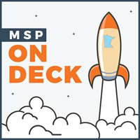MSP On Deck, Minnesota Tech Podcast, Minnesota Startup Podcast